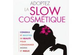 Livre beauté - Adoptez la slow cosmétique