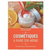 Cosmétiques à faire soi-même – Livres sur la cosmétique naturelle
